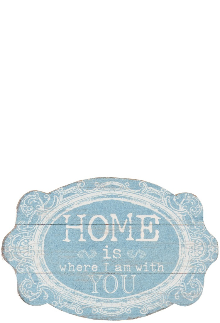 Textschild Home is where…